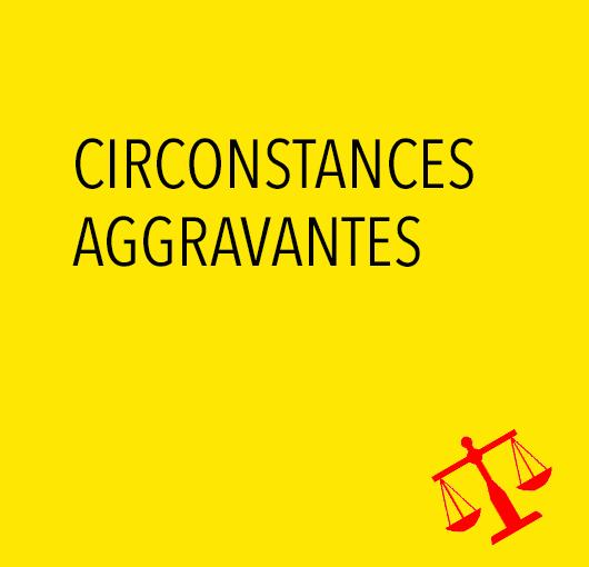 Circonstances aggravantes