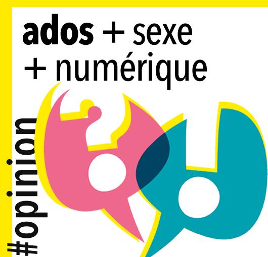 Ados + Sexe + Numérique / Débat
